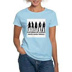 Well Behaved Women Women's Light T-Shirt