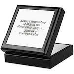 Unique Like Everyone Else Keepsake Box