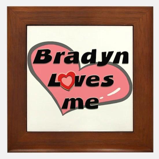 bradyn loves me  Framed Tile