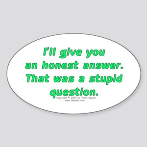 Honest Answer. Oval Sticker