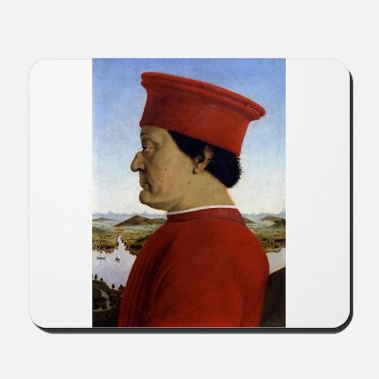 Duke of Urbino - Piero della Francesca Mousepad