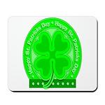 Happy St.Patrick's Day Mousepad