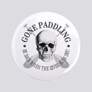 Gone Paddling -Skull Button