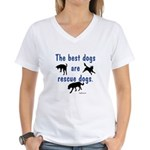 Best Dogs Are Rescues Women's V-Neck T-Shirt