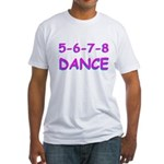 5-6-7-8 Dance Fitted T-Shirt
