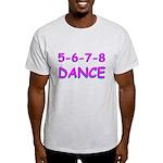 5-6-7-8 Dance Light T-Shirt