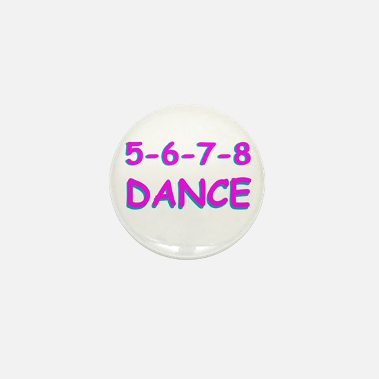 5-6-7-8 Dance Mini Button