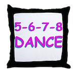 5-6-7-8 Dance Throw Pillow