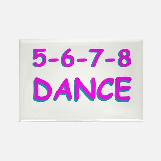 5-6-7-8 Dance Rectangle Magnet