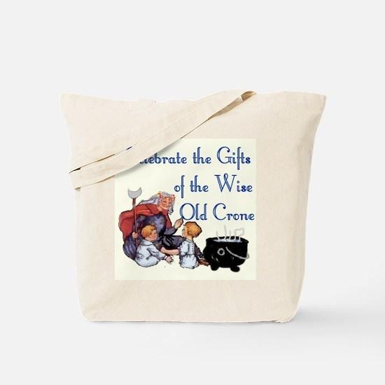 Celebrate the Crone Tote Bag