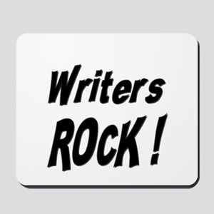 Writers Rock ! Mousepad