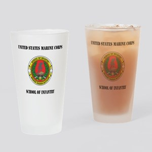 USMC School of Infantry with Text Drinking Glass