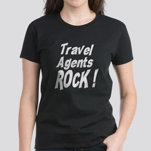 Travel Agents Rock ! Women's Dark T-Shirt