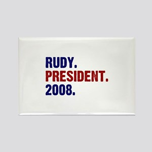 Rudy. President. 2008. Rectangle Magnet