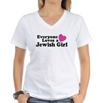 Everyone Loves a Jewish Girl Women's V-Neck T-Shir
