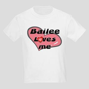 bailee loves me Kids T-Shirt