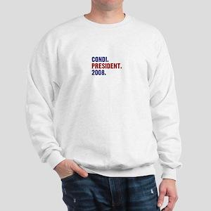 Condi. President. 2008. Sweatshirt