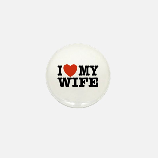 I Love My Wife Mini Button