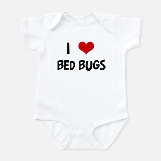 I Love Bed Bugs Infant Bodysuit