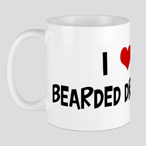 I Love Bearded Dragons Mug