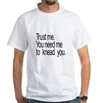 Massage Therapist 3 White T-Shirt