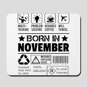 Born In November Mousepad