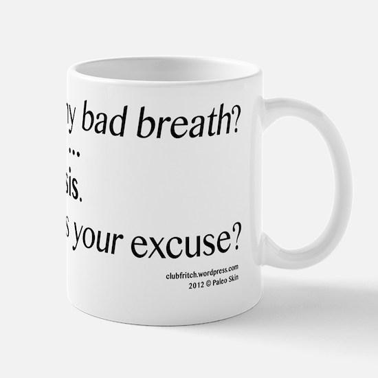 Bad Breath Ketosis Mug