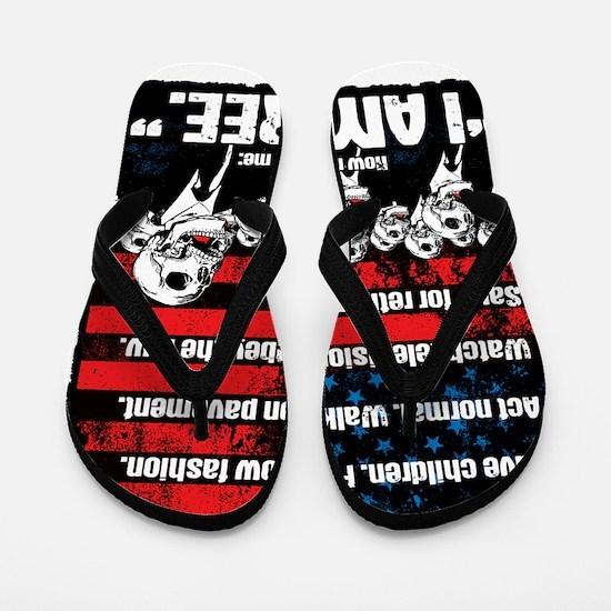 I AM FREE Flip Flops