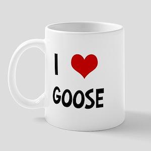 I Love Goose Mug