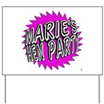 Maries Hen Party Yard Sign