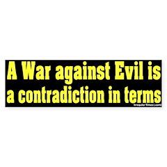 War Against Evil Bumper Bumper Sticker