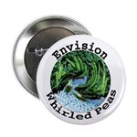 "Envision Whirled Peas 2.25"" Button (10 pack)"