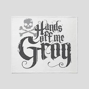 Hands Off Me Grog Throw Blanket