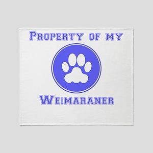 Property Of My Weimaraner Throw Blanket