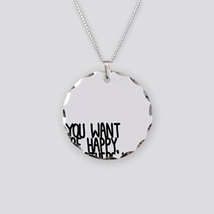 If you wanna be happy_CP Necklace Circle Charm
