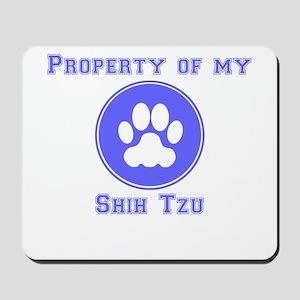Property Of My Shih Tzu Mousepad