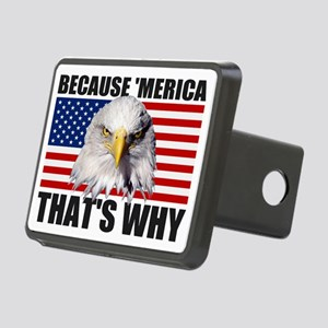 Because MERICA Thats Why U Rectangular Hitch Cover