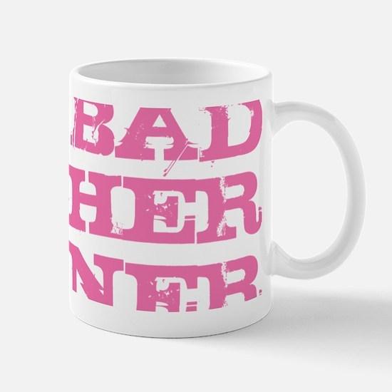 One Bad Mother Runner Pink Mug