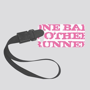 One Bad Mother Runner Pink Small Luggage Tag