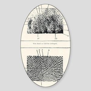 Fingerprint evidence, 1905 murder c Sticker (Oval)