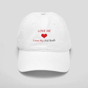 Love Me Love My Pit Bull Cap
