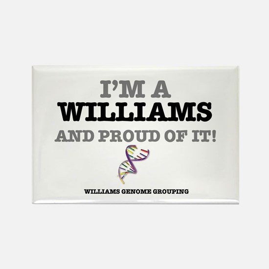 IM A WILLIAMS - AND PROUD OF IT! Rectangle Magnet