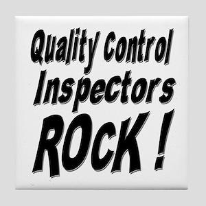 QC Inspectors Rock ! Tile Coaster