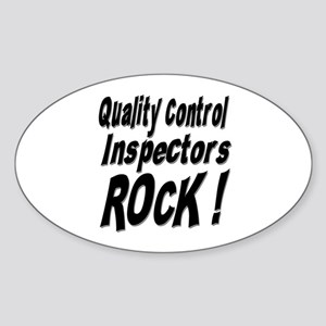 QC Inspectors Rock ! Oval Sticker