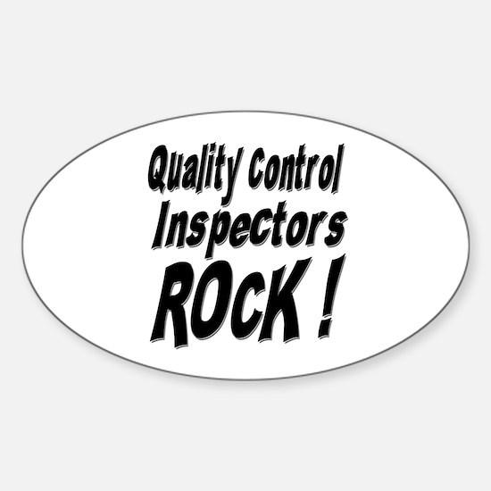 QC Inspectors Rock ! Oval Decal