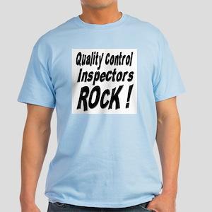 QC Inspectors Rock ! Light T-Shirt