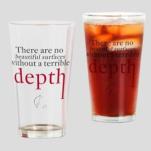 Nietzsche Quote - Beautiful Surface Drinking Glass