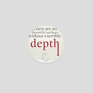 Nietzsche Quote - Beautiful Surfaces Mini Button