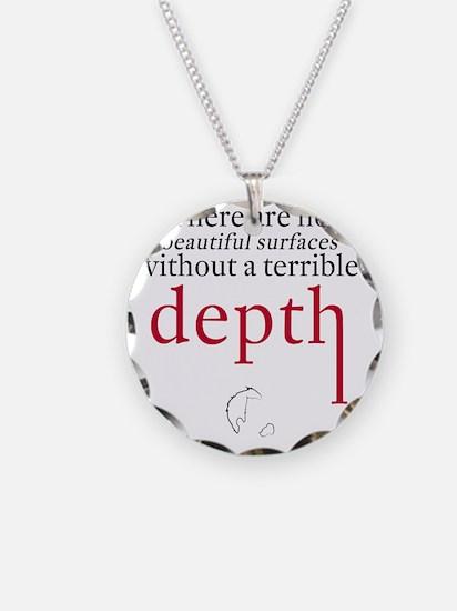 Nietzsche Quote - Beautiful  Necklace Circle Charm