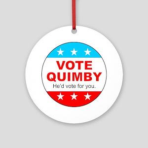 Vote Quimby Round Ornament